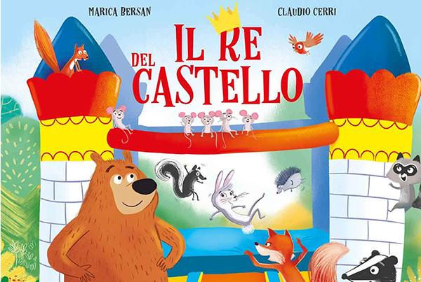 Il re del castello – Gribaudo edizioni
